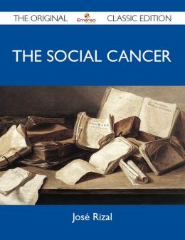 The Social Cancer - The Original Classic Edition