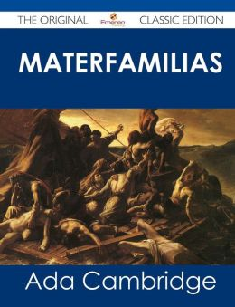 Materfamilias - The Original Classic Edition