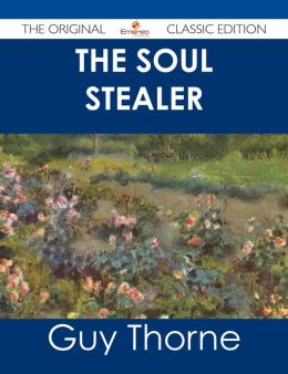 The Soul Stealer - The Original Classic Edition