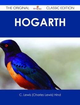 Hogarth - The Original Classic Edition