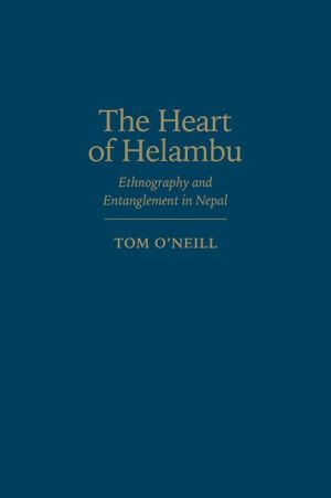 The Heart of Helambu: Ethnography and Entanglement in Nepal
