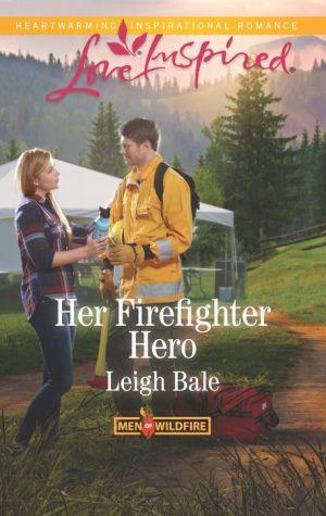 Her Firefighter Hero