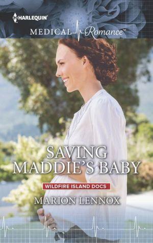 Saving Maddie's Baby