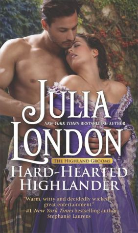 Hard-Hearted Highlander: A Historical Romance Novel