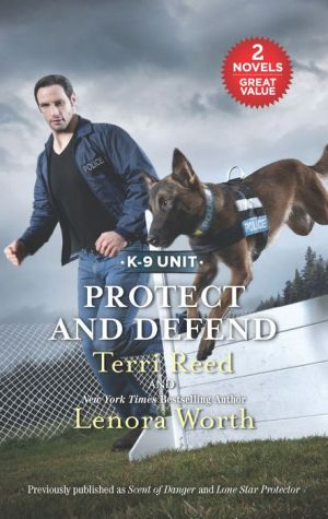 Protect and Defend: Scent of DangerLone Star Protector