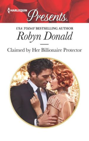 Claimed by Her Billionaire Protector