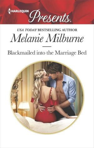 Blackmailed into the Marriage Bed