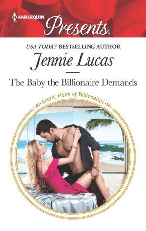 The Baby the Billionaire Demands