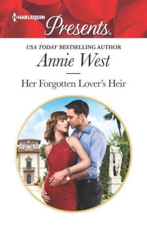 Her Forgotten Lover's Heir