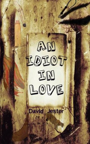 An Idiot in Love