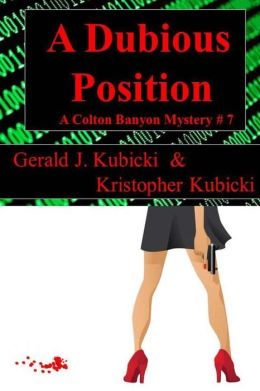 A Dubious Position: A Colton Banyon Mystery # 7