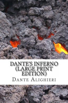 Dante's Inferno (Large Print Edition)