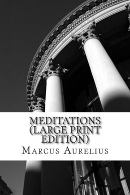 Meditations (Large Print Edition)