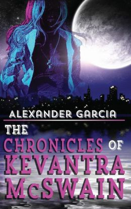 The Chronicles of Kevantra McSwain