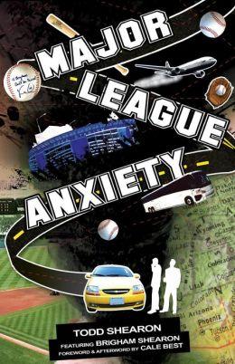 Major League Anxiety