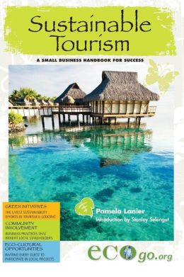 Sustainable Tourism: A Small Business Handbook for Success