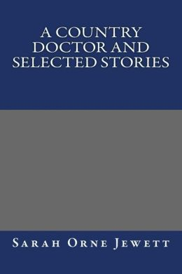 A Country Doctor and Selected Stories