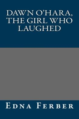 Dawn O'Hara, the Girl Who Laughed