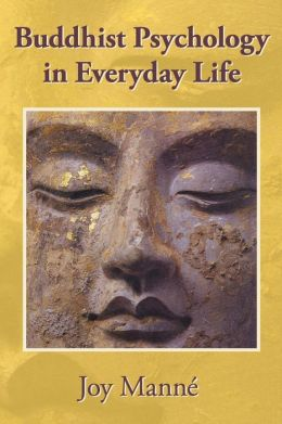 Buddhist Psychology in Everyday Life