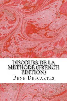 Discours de la Methode (French Edition)