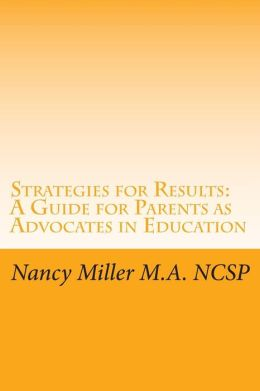 Advocating for Your Child's Education: A Parent's Guide to Advocacy in the General Education Setting
