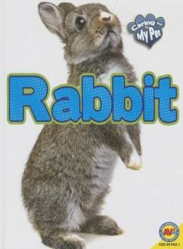 Rabbit (Caring for My Pet Series)