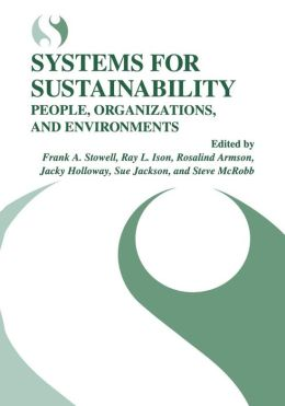 Systems for Sustainability: People, Organizations, and Environments