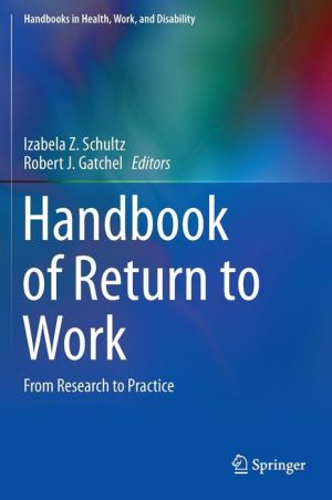Handbook of Return to Work: From Research to Practice