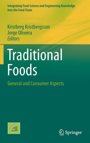 Traditional Foods: General and Consumer Aspects