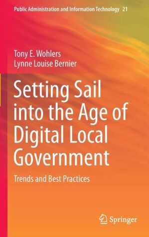 Setting Sail into the Age of Digital Local Government: Trends and Best Practices