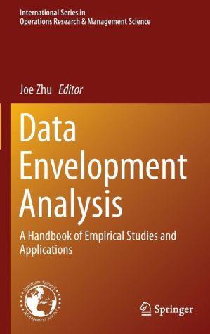 Data Envelopment Analysis: A Handbook of Empirical Studies and Applications
