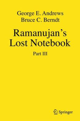 Ramanujan's Lost Notebook: Part III