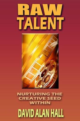 Raw Talent: Nurturing the Creative Seed Within