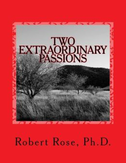 Two Extraordinary Passions