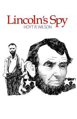 Lincoln's Spy