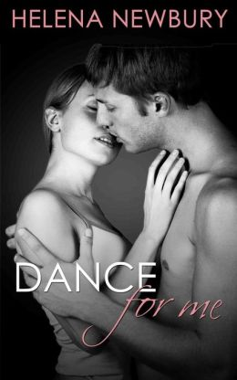 Dance for Me: New Adult Romance