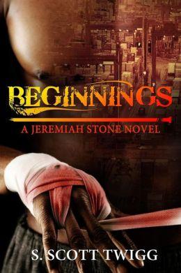 Beginnings: A Jeremiah Stone Novel