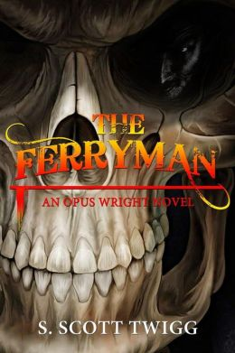 The Ferryman: An Opus Wright Novel