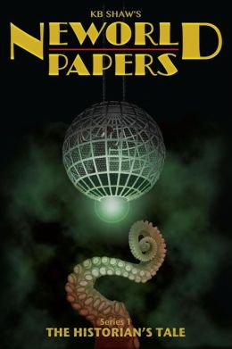 Neworld Papers Series 1: The Historian's Tale