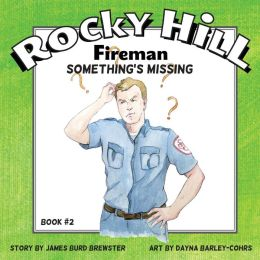 Rocky Hill, Fireman #2 - Something's Missing
