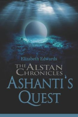 The Alstan Chronicles- Ashanti's Quest