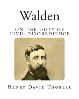 Walden: On the Duty of Civil Disobedience