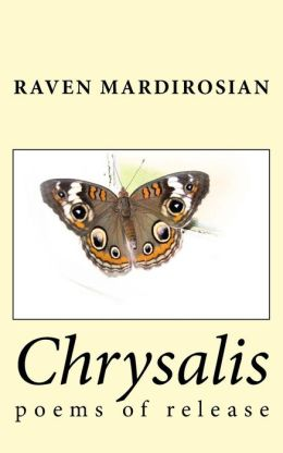 Chrysalis: Poems of Release