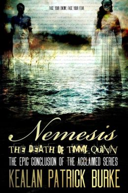 Nemesis: The Death of Timmy Quinn