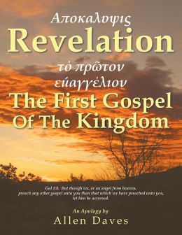 Revelation: The First Gospel Of The Kingdom (PagePerfect NOOK Book)
