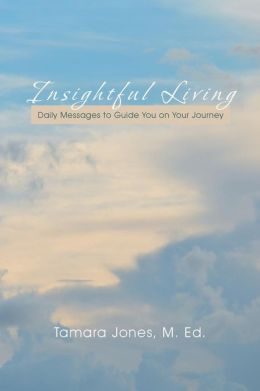 Insightful Living: Daily Messages to Guide You on Your Journey