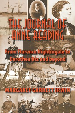 The Journal of Anne Reading: From Florence Nightingale to Dorothea Dix and Beyond (PagePerfect NOOK Book)