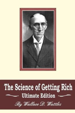 The Science of Getting Rich: Ultimate Edition