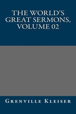 The World's Great Sermons, Volume 02