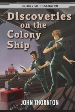 Discoveries on the Colony Ship